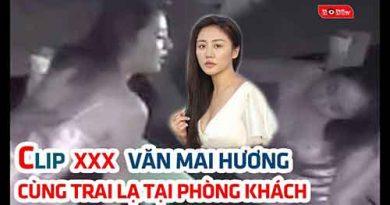 Clip nóng Văn Mai Hương